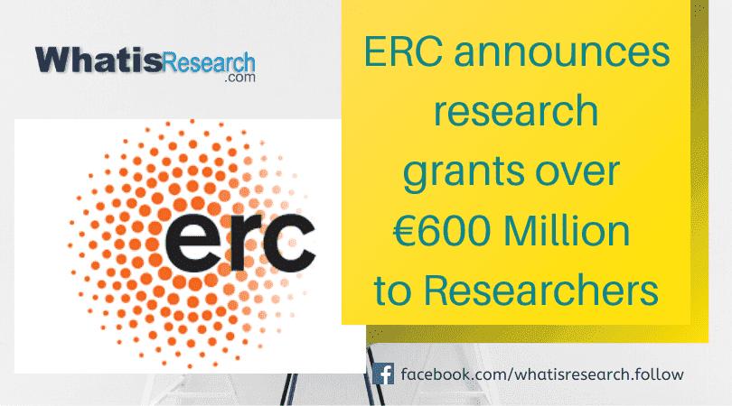 ERC announces research grants over €600 Million to Researchers