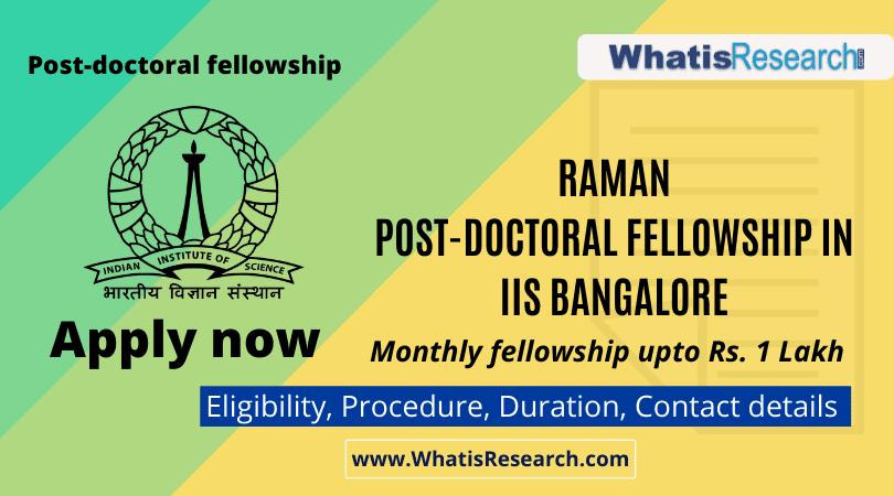 Raman post doctoral fellowship