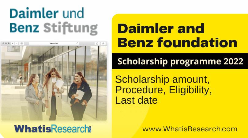 Daimler and Benz foundation scholarship programme 2022